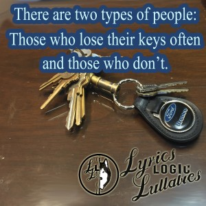 do you lose your keys, lyrics logic lullabies, ed verner, baby boomer singersongwriter