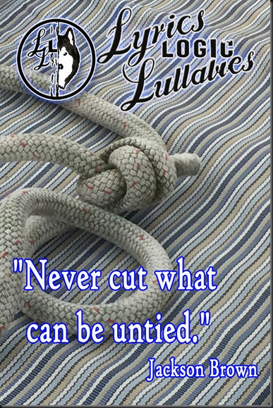 Never cut what can be untied copy